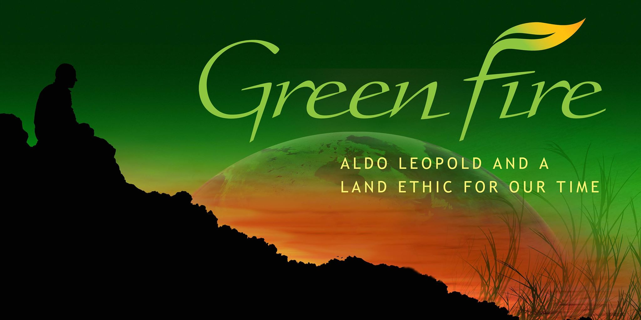 Green Fire: Aldo Leopold and a Land Ethic for Our Time's Photo